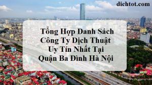 danh-sach-cong-ty-dich-thuat-quan-ba-dinh-ha-noi