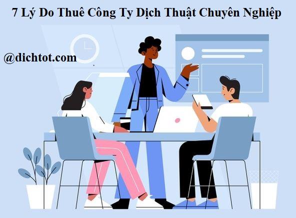 7-ly-do-nen-thue-cong-ty-dich-thuat-chuyen-nghiep