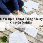 dich-vu-dich-thuat-tieng-malaysia
