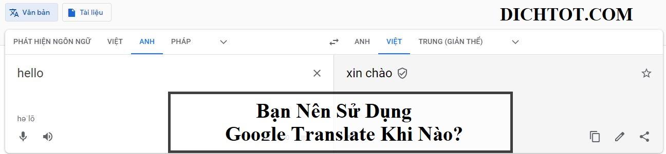 google-translate-nen-su-dung-khi-nao