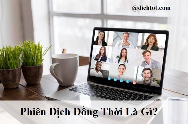 phien-dich-dong-thoi-la-gi