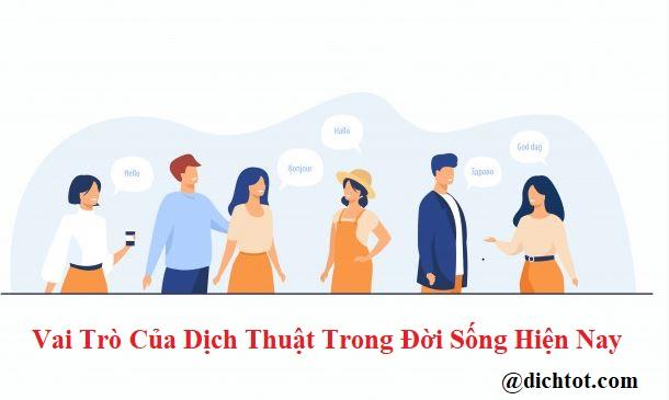vai-tro-cua-dich-thuat-trong-doi-song-hien-nay