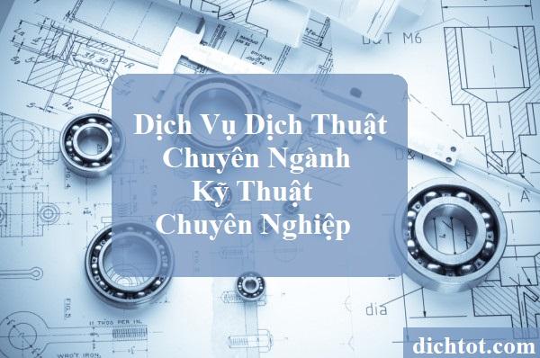 dich-thuat-chuyen-nganh-ky-thuat-chuyen-nghiep