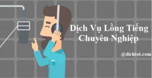 dich-vu-long-tieng-chuyen-nghiep