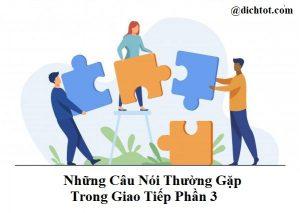 nhung-cau-noi-thuong-gap-trong-giao-tiep-phan-3