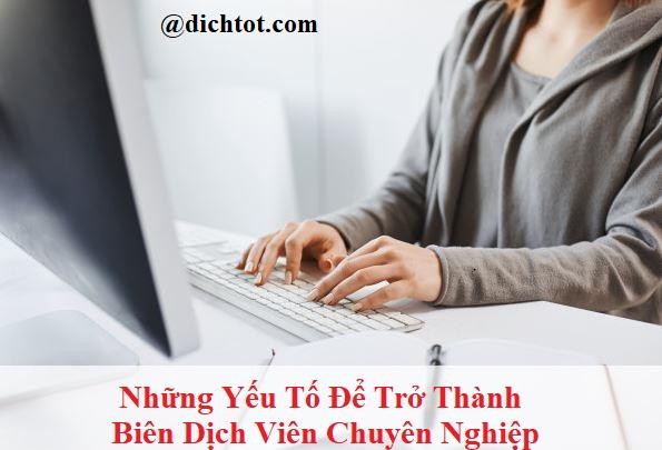 nhung-yeu-to-de-tro-thanh-bien-dich-vien-chuyen-nghiep