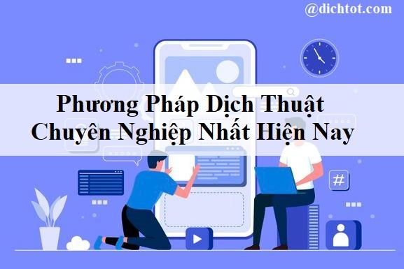 phuong-phap-dich-thuat-chuyen-nghiep
