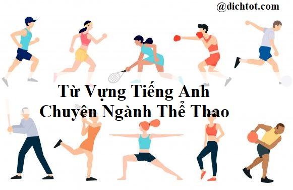 tu-vung-tieng-anh-chuyen-nganh-the-thao