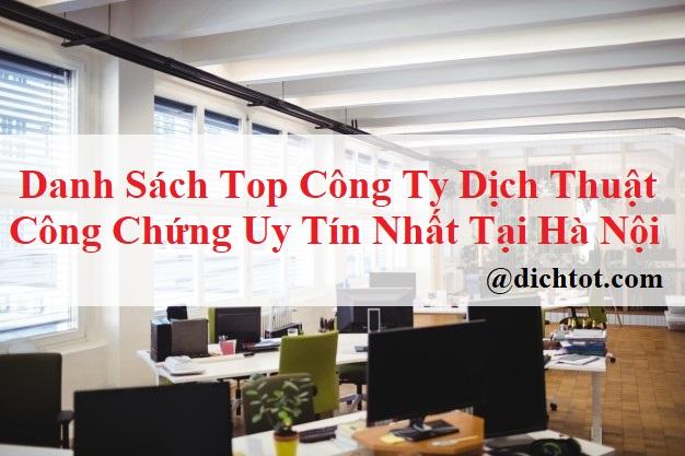 danh-sach-cong-ty-dich-thuat-cong-chung-uy-tin-tai-ha-noi
