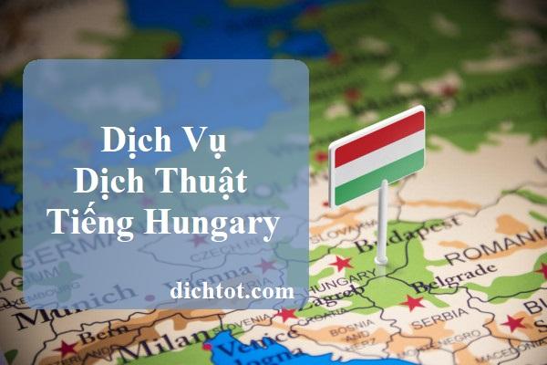 dich-vu-dich-thuat-tieng-hungary