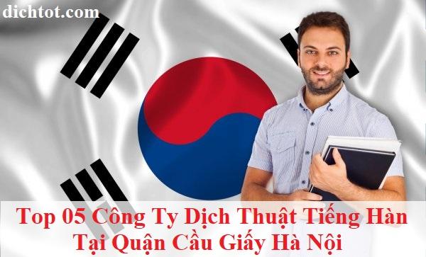 top-cong-ty-dich-thuat-tieng-han-tai-quan-cau-giay-ha-noi