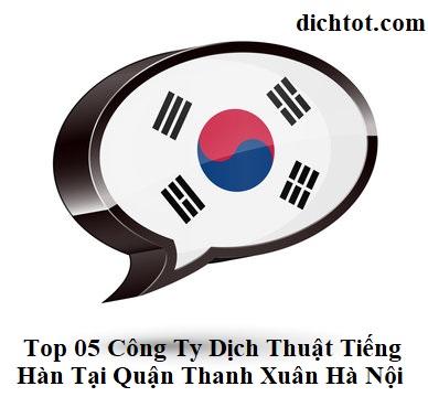 top-cong-ty-dich-thuat-tieng-han-tai-thanh-xuan-ha-noi