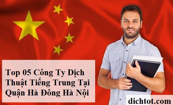 top-cong-ty-dich-thuat-tieng-trung-quan-ha-dong-ha-noi