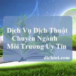 dich-thuat-chuyen-nganh-moi-truong