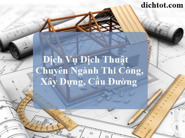 dich-thuat-chuyen-nganh-thi-cong-xay-dung