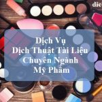 dich-thuat-tai-lieu-chuyen-nganh-my-pham