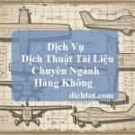 dich-vu-dich-thuat-tai-lieu-chuyen-nganh-hang-khong