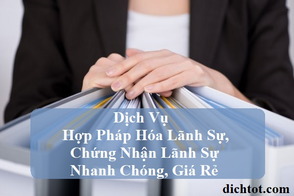 dich-vu-hop-phap-hoa-lanh-su-chung-nhan-lanh-su