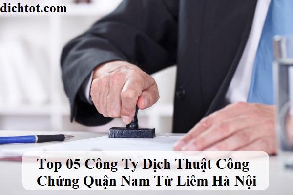 top-cong-ty-dich-thuat-cong-chung-qian-nam-tu-liem-ha-noi
