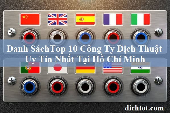 top-cong-ty-dich-thuat-o-ho-chi-minh
