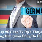 top-cong-ty-dich-thuat-tieng-duc-quan-dong-da
