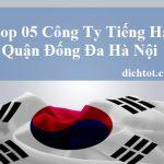 top-cong-ty-dich-thuat-tieng-han-quan-dong-da-ha-noi