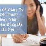 top-cong-ty-dich-thuat-tieng-nhat-quan-dong-da-ha-noi