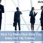 dich-vu-phien-dich-dieu-tra-khao-sat-thi-truong